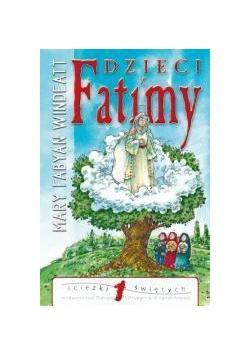 Ścieżki świętych - Dzieci z Fatimy