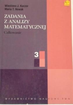 Zadania z analizy matematycznej, t. III