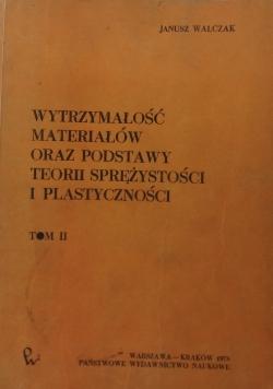 Wytrzymałość materiałów oraz podstaw teorii sprężystości i plastyczności, t. III