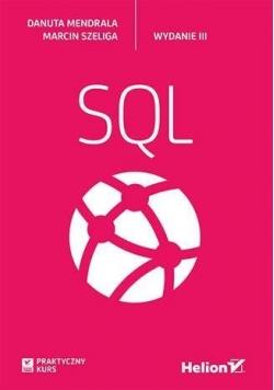 Praktyczny kurs SQL. Wydanie III