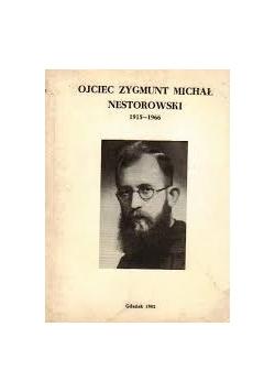 Ojciec Zygmunt Michał Nestorowski 1915-1966