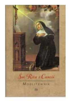 Modlitewnik. Święta Rita z Cascii