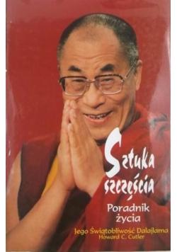 Sztuka szczęścia poradnik życia Jego Świątobliwości Dalajlamy