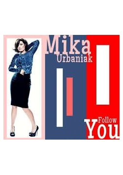 Mika Urbaniak Follow You - CD