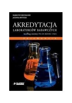 Akredytacja Laboratoriów Badawczych