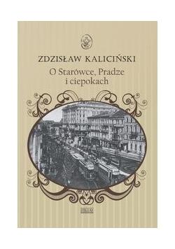 O starówce Pradze i ciepokach