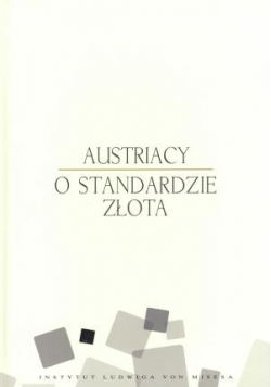 Austriacy o standardzie złota