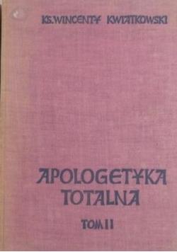 Apologetyka totalna, t.II