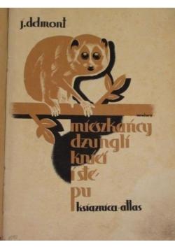 Mieszkańcy dżungli, kniei i stepu, r. 1933