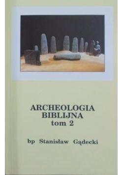 Archeologia Biblijna, tom II
