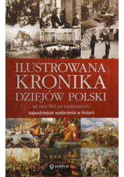 Ilustrowana kronika dziejów Polski