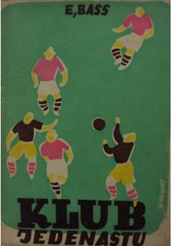 Klub jedenastu, 1947r.