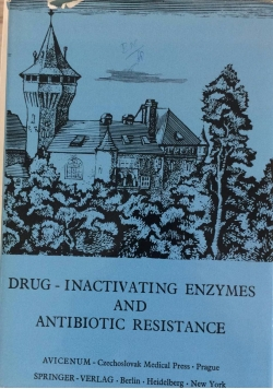 Drug - Inactivating enzymes and antibiotic resistance