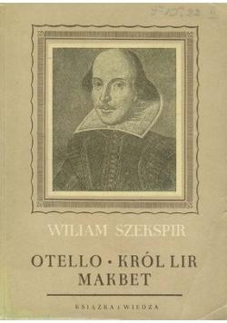 Otello/Król Lear/Makbet