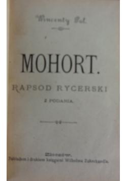 Mohort. Rapsod rycerski z Podania.