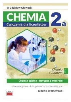 Chemia 2a ćwiczenia dla licealistów ZP