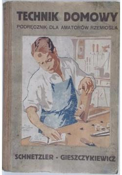Technik domowy podręcznik dla amatorów rzemiosła, 1924 r.