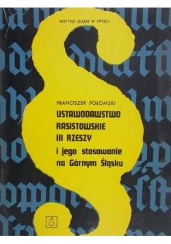 Ustawodawstwo rasistowskie III Rzeszy i jego stosowanie na Górnym Śląsku