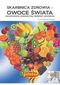 Skarbnica zdrowia - owoce świata