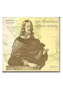 Jan Heweliusz uczony-artysta