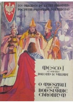 O Mieszku I i jego synu Bolesławie Chrobrym