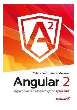 Angular 2. Programowanie z użyciem języka...