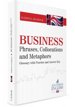 Business Phrases, Collocations and Metaphors