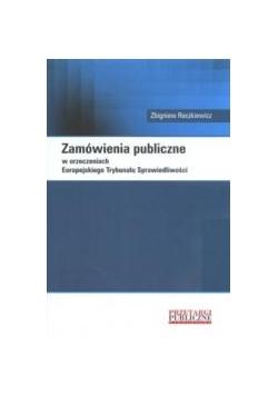 Zamówienia publiczne w orzeczeniach Europejskiego Trybunału Sprawiedliwości