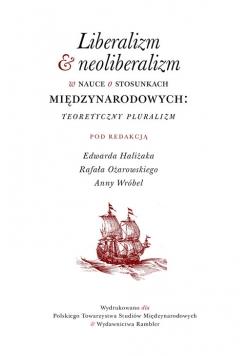 Liberalizm & neoliberalizm w nauce o stosunkach miedzynarodowych
