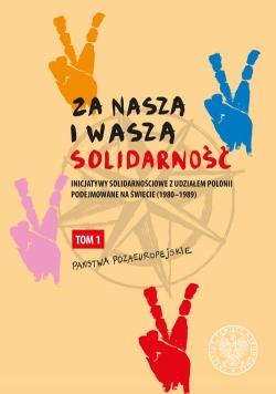 """Za naszą i waszą """"Solidarność"""""""