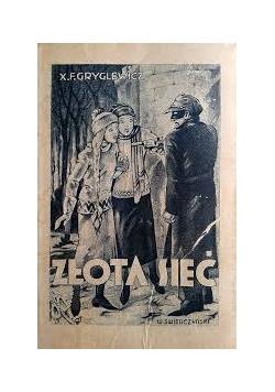 Złota sieć, 1930 r.