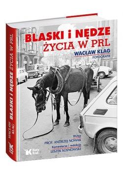 Blaski i nędze życia w PRL Biały Kruk