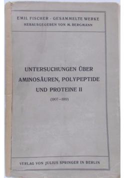 Untersuchungen uber aminosauren, polypeptide und proteine II (1907-1919), 1923 r.