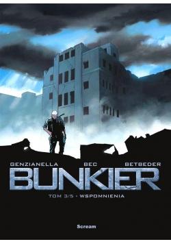 Bunkier T.3 Wspomnienia
