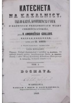 Katecheta na kazalnicy, T. I, 1859 r.