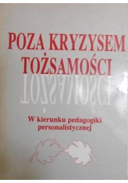 Adamski Franciszek (red.) - Poza kryzysem tożsamości