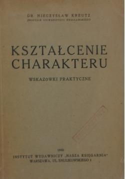 Kształcenie charakteru, 1946 r.