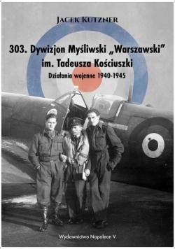 303. Dywizjon Myśliwski W-wski im. T. Kościuszki