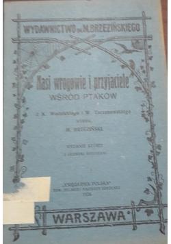 Nasi wrogowie i przyjaciele wśród ptaków, 1928 r.