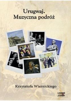 Urugwaj. Muzyczna podróż... Audiobook