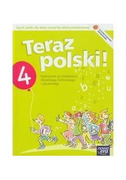 Teraz polski 4 Podręcznik do kształcenia literackiego kulturowego i językowego