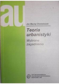 Teoria urbanistyki. Wybrane zagadnienia