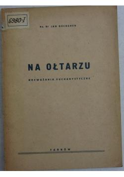 Na ołtarzu, 1948 r.