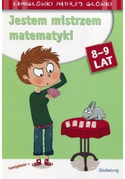 Jestem mistrzem matematyki 8-9 lat