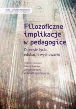 Filozoficzne implikacje w pedagogice