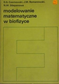 Modelowanie matematyczne w biofizyce