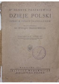 Dzieje Polski, czasy Jagiellonów, 1925 r.