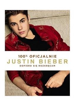 Justin Bieber. Dopiero się rozkręcam