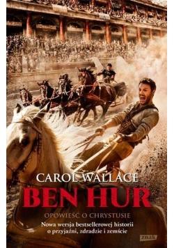 Ben Hur. Opowieść o Chrystusie