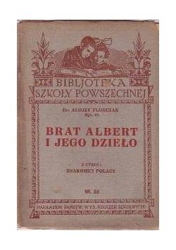 Brat Albert i jego dzieło, 1933 r.